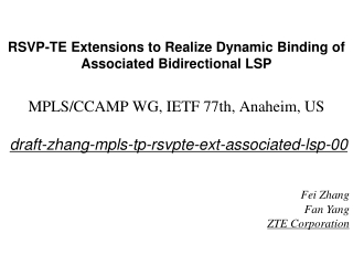 RSVP-TE Extensions to Realize Dynamic Binding of Associated Bidirectional LSP