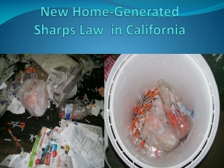 New Home-Generated  Sharps Law  in California