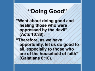 """Doing Good"""