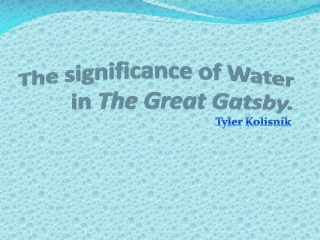 The significance of water in The Great Gatsby