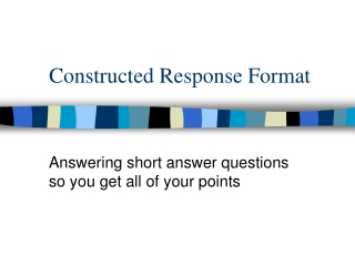 Constructed Response Format