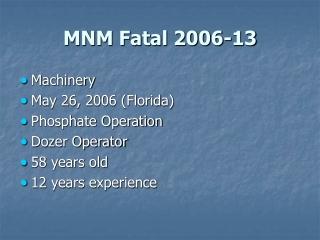 MNM Fatal 2006-13