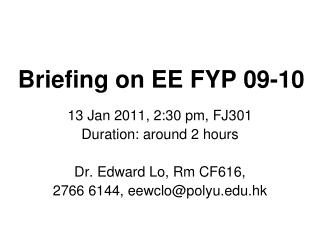 Briefing on EE FYP 09-10