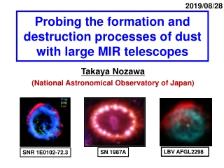 Probing the formation and destruction processes of dust with large MIR telescopes