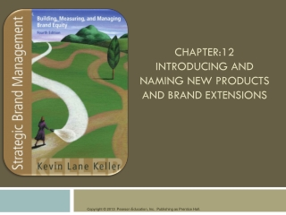 CHAPTER:12 Introducing and Naming New Products and Brand Extensions