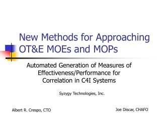 New Methods for Approaching OT&E MOEs and MOPs