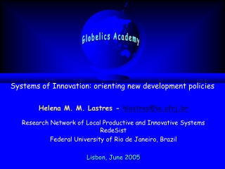 Systems of Innovation: orienting new development policies