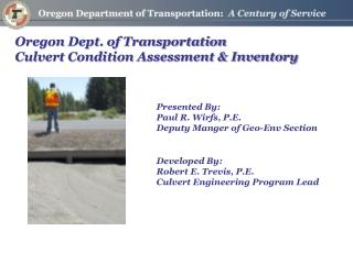 Oregon Dept. of Transportation Culvert Condition Assessment & Inventory