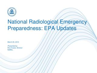 National Radiological Emergency Preparedness: EPA Updates