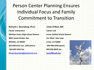 Person Center Planning Ensures Individual Focus and Family Commitment to Transition