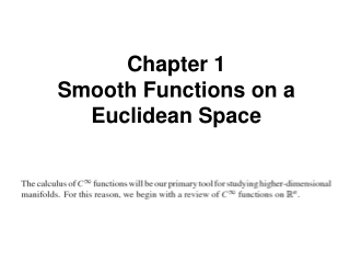 Chapter 1 Smooth Functions on a Euclidean Space
