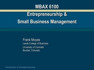 MBAX 6100 Entrepreneurship &  Small Business Management