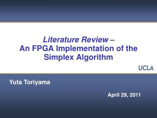 Literature Review –  An FPGA Implementation of the Simplex Algorithm