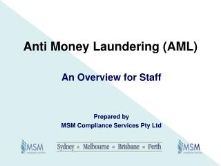 Anti Money Laundering (AML)