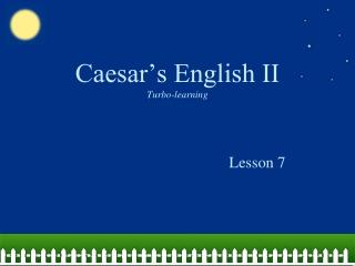 Caesar's English II Turbo-learning