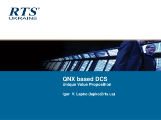 QNX based DCS Unique Value Proposition