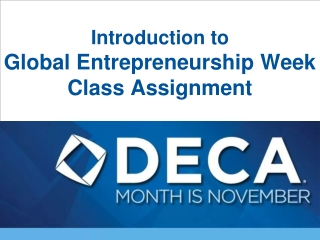 Introduction to  Global Entrepreneurship Week  Class Assignment