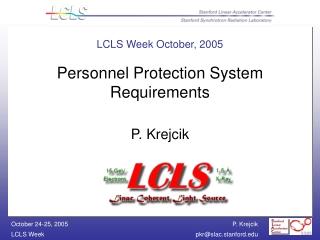 LCLS Week October, 2005