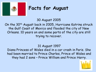 Facts for August