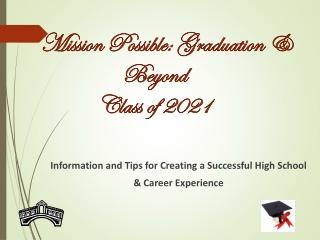 Mission Possible: Graduation & Beyond Class of 2021