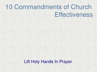 10 Commandments of Church                             Effectiveness