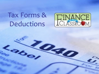 Tax Forms & Deductions