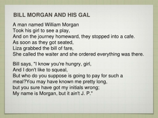BILL MORGAN AND HIS GAL