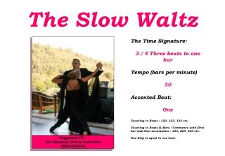 The Slow Waltz