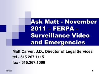 Ask Matt - November 2011 – FERPA – Surveillance Video and Emergencies