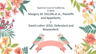 Supreme Court of California, In Bank. Margery M. DILLON et al., Plaintiffs and Appellants, v.