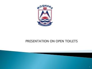 PRESENTATION ON OPEN TOILETS