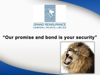 """Our promise and bond is your security"""