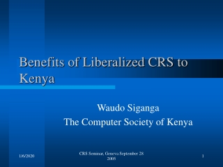 Benefits of Liberalized CRS to Kenya