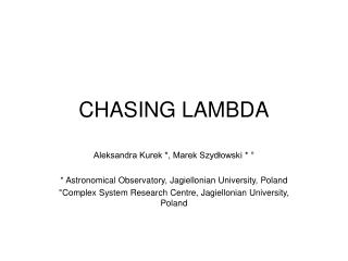 CHASING LAMBDA