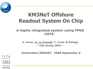 KM3NeT Offshore  Readout System On Chip