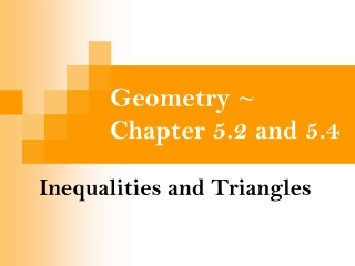 Geometry ~ Chapter 5.2 and 5.4