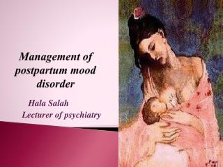 Management of postpartum mood disorder