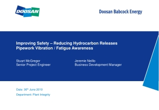 Improving Safety – Reducing Hydrocarbon Releases Pipework Vibration / Fatigue Awareness
