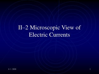 II–2 Microscopic View of Electric Currents