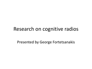 Research on cognitive radios
