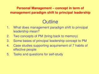 Personal M anagement – concept in term of management paradigm shift to principal leadership