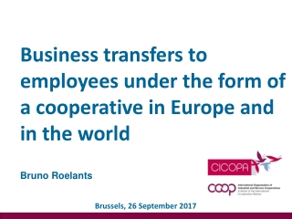 Business transfers to employees under the form of a cooperative in Europe and in the world