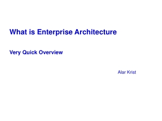 What is Enterprise Architecture Very Quick Overview