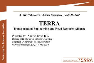AASHTO Research Advisory Committee ~ July 28, 2010 TERRA