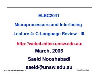 March, 2006 Saeid Nooshabadi saeid@unsw.au