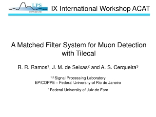 A Matched Filter System for Muon Detection with Tilecal