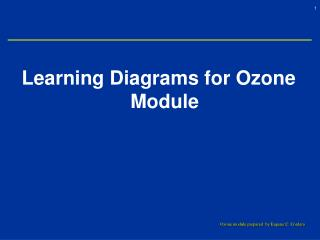Learning Diagrams for Ozone Module