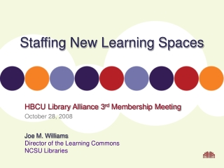Staffing New Learning Spaces