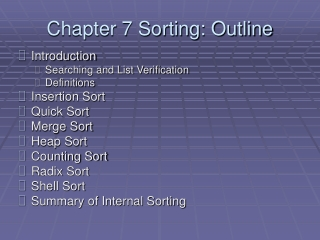 Chapter 7 Sorting: Outline