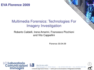 Multimedia Forensics: Technologies For Imagery Investigation